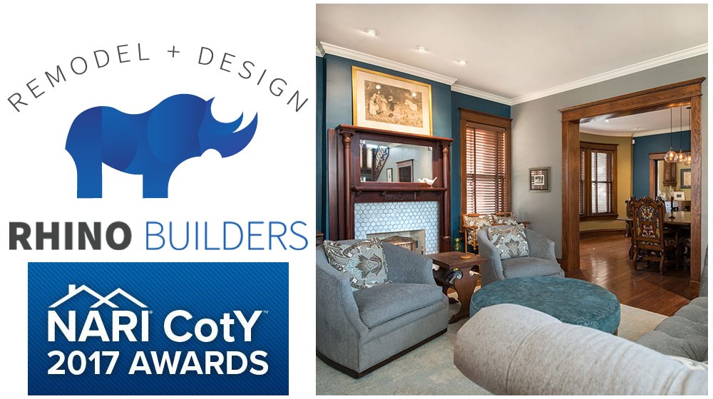 Congratulations to Rhino Builders - Winner of the 2017 CotY Award for Best Whole House Remodel